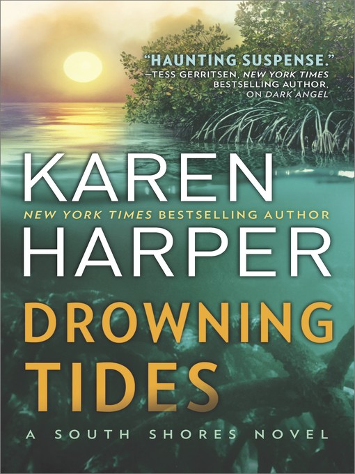 Title details for Drowning Tides by Karen Harper - Wait list